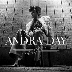 Andra Day - Cheers to the Fall (2015)
