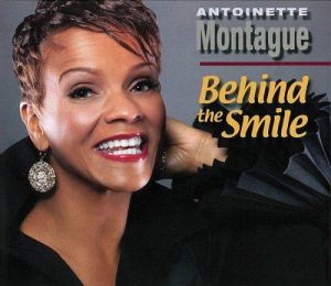 Antoinette Montague - Behind The Smile (2010)
