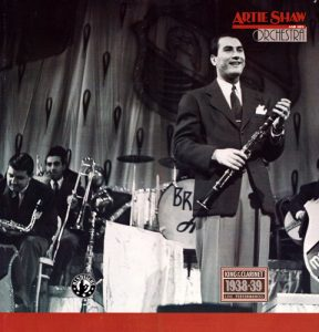 Artie Shaw And His Orchestra - King Of The Clarinet (1993)