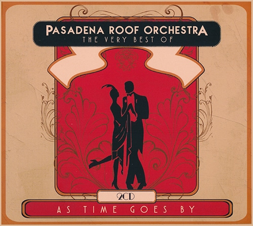 As Time Goes By: The Very Best Of Pasadena Roof Orchestra (2016)