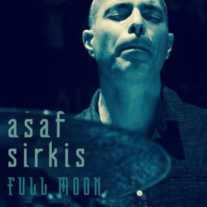Asaf Sirkis - Full Moon (2016)