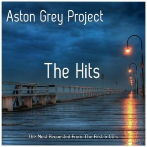 Aston Grey Project - The Hits (2016)