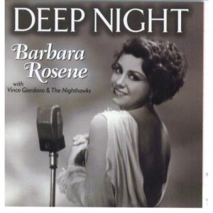 Barbara Rosene With Vince Giordano & The Nighthawks - Deep Night (2001)