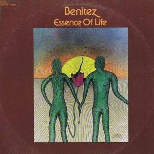 Benitez - Essence Of Life (1977)