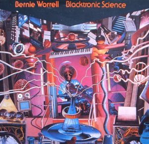 Bernie Worrell - Blacktronic Science (1993)