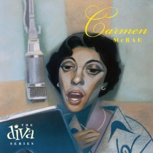 Carmen McRae - The Diva Series (2003)