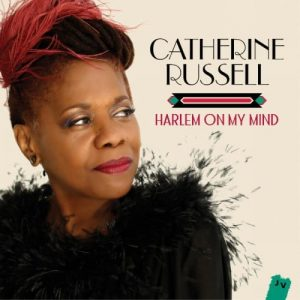 Catherine Russell - Harlem On My Mind (2016)