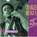 Charles Mingus - Fables Of Faubus (1964/1990)