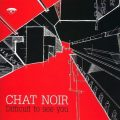 Chat Noir - Difficult To See You (2008)