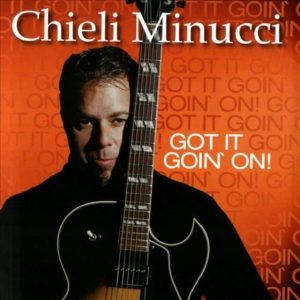 Chieli Minucci - Got It Goin' On (2005)