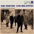 Christian Schwindt Quintet - For Friends and Relatives (1965)