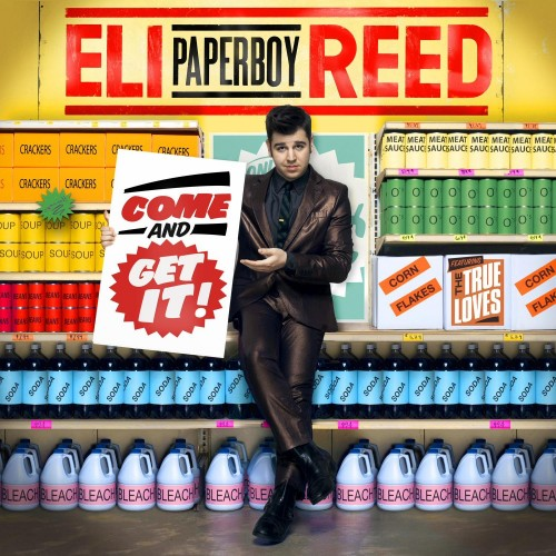 """Eli """"Paperboy"""" Reed - Come And Get It! (2010)"""