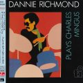 Dannie Richmond & The Last Mingus Band - Plays Charles Mingus (1980/2015)