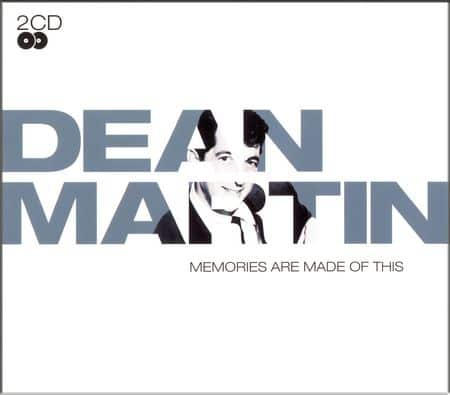 Dean Martin - Memories Are Made of This (2006)