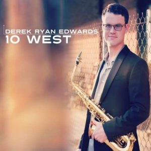 Derek Ryan Edwards - 10 West (2016)