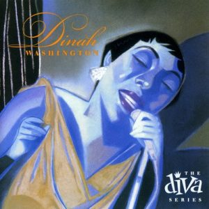 Dinah Washington - The Diva Series (2003)