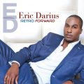 Eric Darius - Retro Forward (2014)