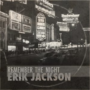 Erik Jackson - Remember The Night + Special Edition (2013)