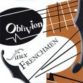 Faux Frenchmen - Oblivion (2008)