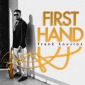 Frank Houston - First Hand (2016)