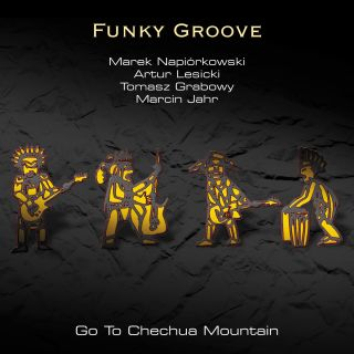 Funky Groove - Go To Chechua Mountain (2002)