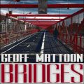 Geoff Mattoon - Bridges (2016)