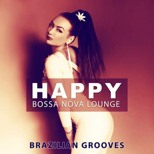 Good Morning Jazz Academy - Happy Bossa Nova Lounge (2016)