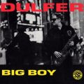 Hans Dulfer - Big Boy (1994)