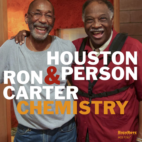 Houston Person & Ron Carter - Chemistry (2016)