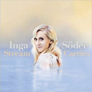 Inga Söder - Stream Carries (2016)