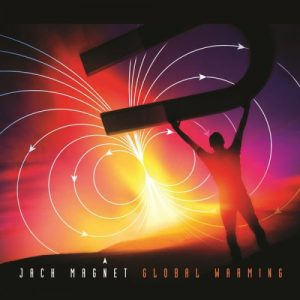 Jack Magnet - Global Warming (2016)