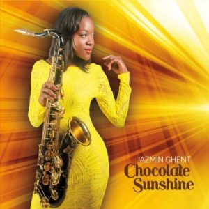 Jazmin Ghent - Chocolate Sunshine (2016)