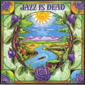 Jazz Is Dead - Laughing Water (1999)