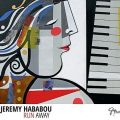 Jeremy Hababou - Run Away (2016)