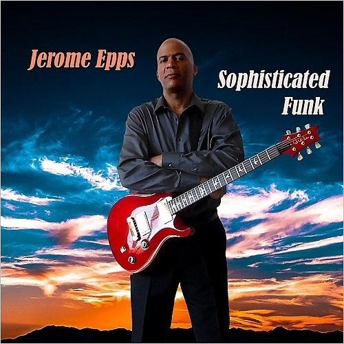 Jerome Epps - Sophisticated Funk (2016)