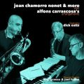 Joan Chamorro Nonet & More Play Alfons Carrascosa´s Arrangements (2016)