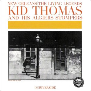 Kid Thomas & His Algiers Stompers - New Orleans: The Living Legends (1961)