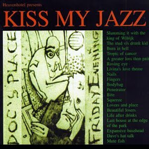 Kiss my Jazz - In Doc's Place Friday Evening (1996)