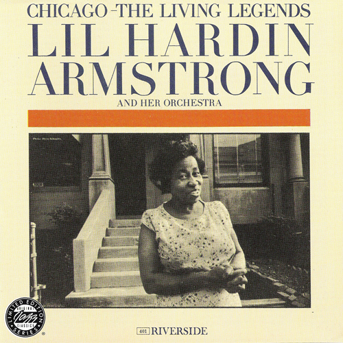 Lil Hardin Armstrong & Her Orchestra - Chicago: The Living Legends (1961/1993)