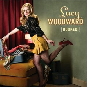 Lucy Woodward - Hooked! (2010)