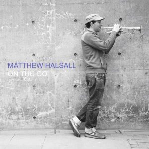 Matthew Halsall - On The Go (2011)