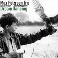 Max Petersen Trio - Dream Dancing (2016)