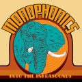 Monophonics - Into The Infrasounds (2010)