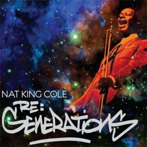 Nat King Cole - Re: Generations (2009)