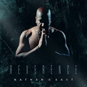 Nathan East - Reverence (2017)