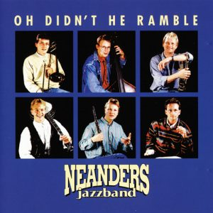 Neanders Jazzband - Oh Didn't He Ramble (1992)