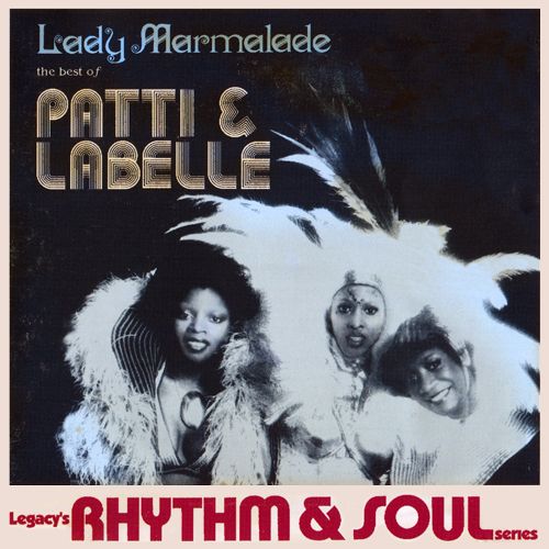 Patti & LaBelle - Lady Marmalade: The Best Of Patti & LaBelle (1995)