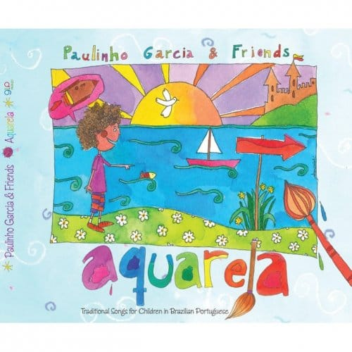 Paulinho Garcia & Friends - Aquarela (2016)