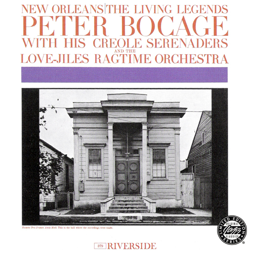 Peter Bocage with His Creole Serenaders and The Love-Jiles Ragtime Orchestra - New Orleans: The Living Legends (1961)