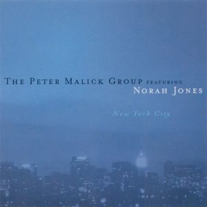 Peter Malick Group feat. Norah Jones - New York City (2003)